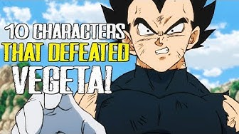 10 Characters That Defeated Vegeta