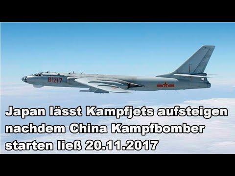 Japan lässt Kampfjets aufsteigen nachdem China Kampfbomber starten ließ 20.11.2017