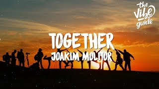 Baixar Joakim Molitor - Together (Lyrics)