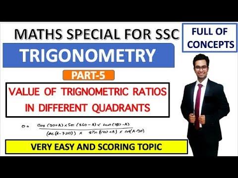 TRIGONOMETRY PART 5   VALUE OF TRIGONOMETRIC RATIOS IN DIFFERENT QUADRANTS