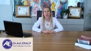 Dermatolog Dr. Aslı Eralp Anlatıyor : Lazer Epilasyon
