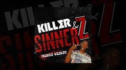 FRANCO WILDLIFE - KILLERS AND SINNERS ( KILLAZ & SINNAZ ) - September 2018