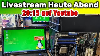 🔴 Livestream 🔴 PC reparieren ⭐️ Dual-Boot Windows 10 + Linux ⭐️ Asus A8N-SLI Mainboard