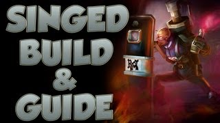 League of Legends - Singed Build - with Commentary