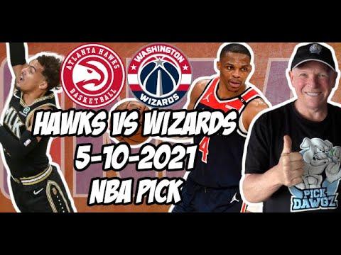Atlanta Hawks vs Washington Wizards 5/10/21 Free NBA Pick and Prediction NBA Betting Tips