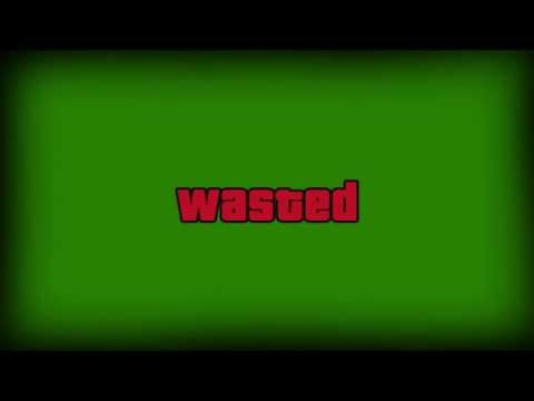 """GTA5 """"wasted"""" green screen effect + sound"""
