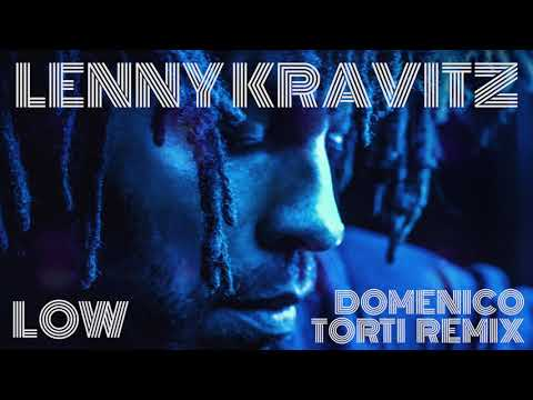 Lenny Kravitz - Low (Domenico Torti Remix)