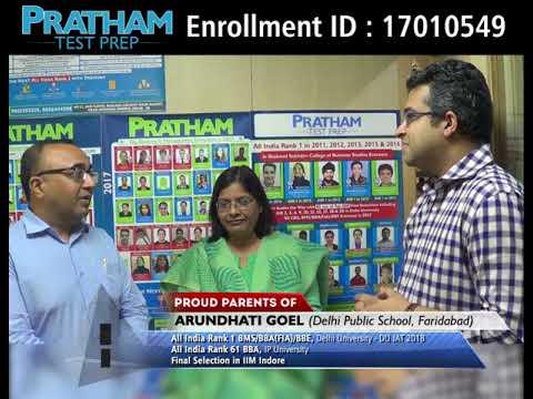 AIR 1 DU JAT 2018 Arundhati Goel (with Proud Parents) | PRATHAM Test Prep