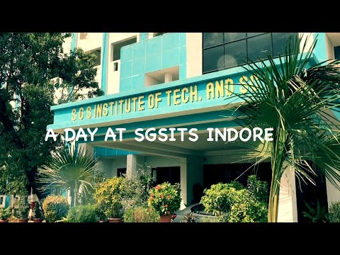 A DAY AT SGSITS INDORE