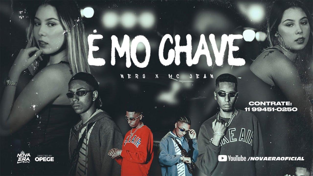 Mc Jean e Nery - É MO CHAVE (Clipe Oficial) DJ Nene