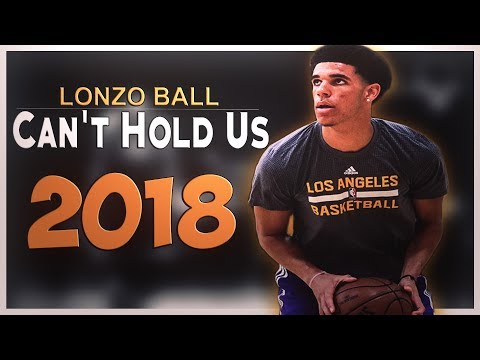 "Lonzo Ball ""Can't Hold Us"" NBA Summer League MIX 2018"