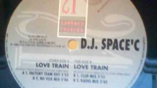 DJ SPACE C - Love Train (Factory Team Edit)
