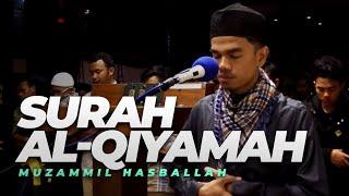Download Lagu Muzammil Hasballah - AL-QIYAMAH (Ma'mum Menangis) mp3