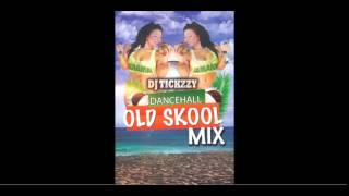 OLD SCHOOL BASHMENT / DANCEHALL MIX @tickzzyy