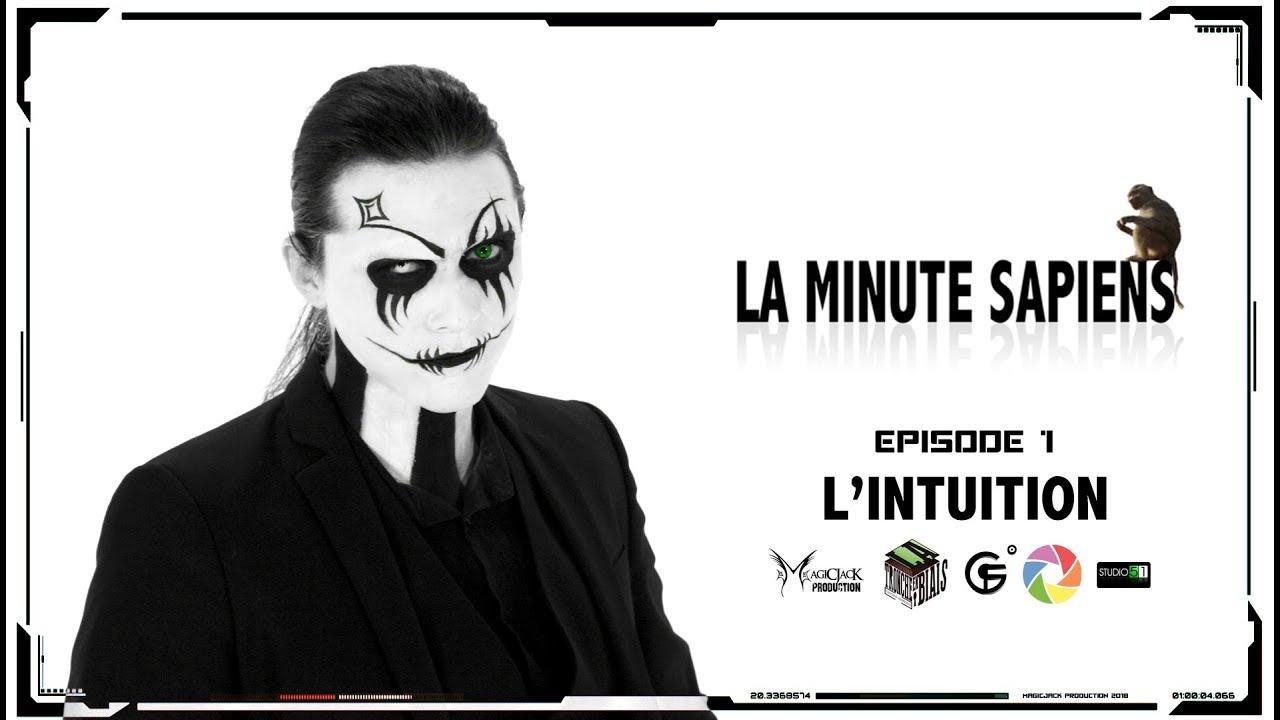 La Minute Sapiens - Ep1- L'intuition