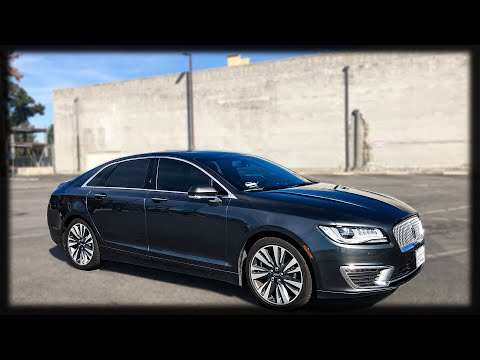 How GOOD is the 2018 LINCOLN MKZ?? REVIEW AND OWNERSHIP EXPERIENCE!!