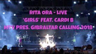 Rita Ora live: 'Girls' feat. Cardi B at MTV Gibraltar Calling 2018