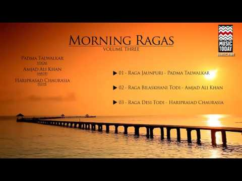 Morning Ragas I Vol 3 I Audio Jukebox I Instrumental | Classical I Hariprasad Chaurasia