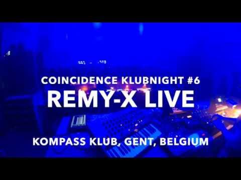 REMY-X live @ coincidence klubnacht #6 @ KOMPASS klub, Ghent, Belgium