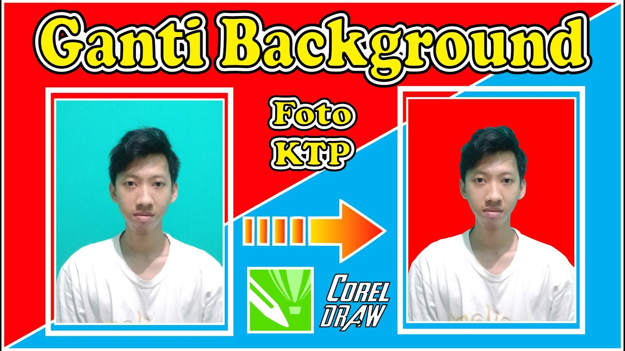 Cara Ganti Background Foto di CorelDRAW X7 [FAST & EASY ...