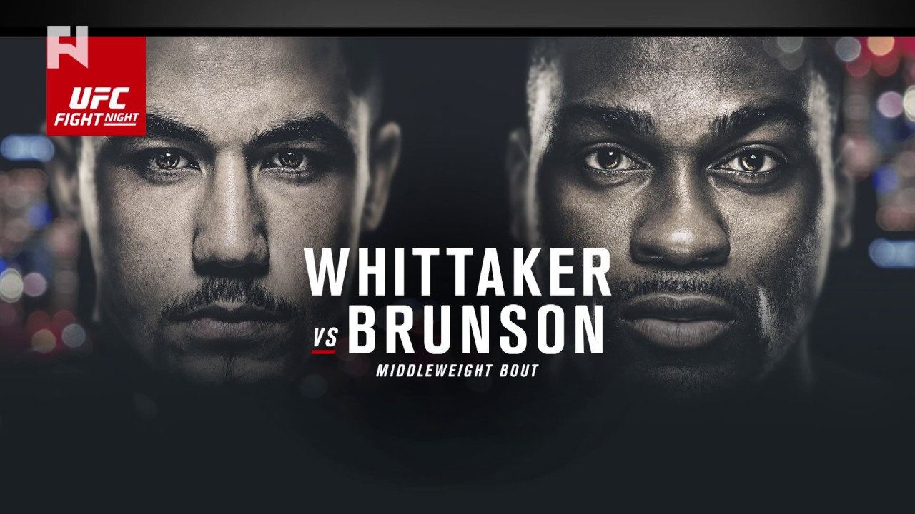 UFC Fight Night: Whittaker vs. Brunson