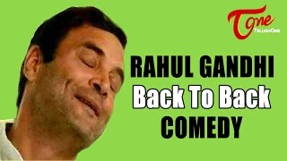 Rahul Gandhi Comedy Show | Back to Back Comedy