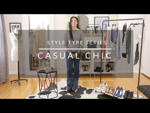 Style Type Series: Casual Chic
