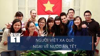 Sợ áp lực, người Việt xa quê không dám về ăn Tết | VTC1