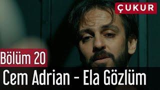 Çukur 20. Bölüm - Cem Adrian - Ela Gözlüm Video