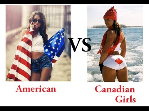 American VS Canadian girls - The real Truth - 2016 - MGTOW