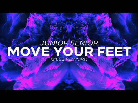Junior Senior - Move Your Feet (GILES Rework)