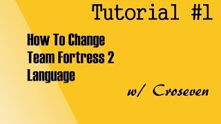How To Change Team Fortress 2 Language