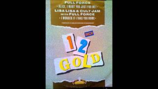 Lisa Lisa & Cult Jam with Full Force, I Wonder If I Take You Home   1984