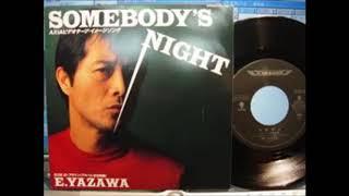 シングル「SOMEBODY'S NIGHT」のカップリング曲 作詞:大津あきら / 作...