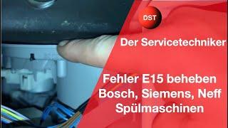 Siemens Bosch Fehler Error E15 Geschirrspüler Spülmaschine pumpt nur noch ab AquaStop/ Dishwasher