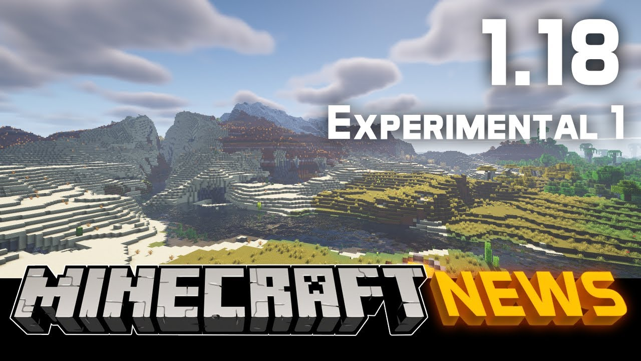 What's New in Minecraft 1.18 Experimental Snapshot 1?