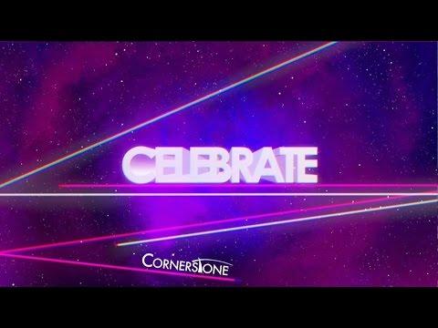 Celebrate - Week 3 - Celebrate Jesus