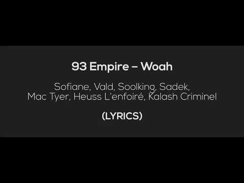 Sofiane / 93 Empire – Woah (LYRICS)  / feat. Vald, Soolking, Sadek, Mac Tyer, ...