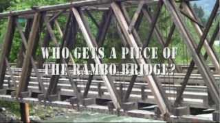 30th Anniversary of Rambo First Blood in Hope BC - Who gets a piece of the Bridge?