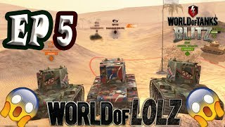 WOT Blitz |  World of LOLZ (Funny Moments) EP.5
