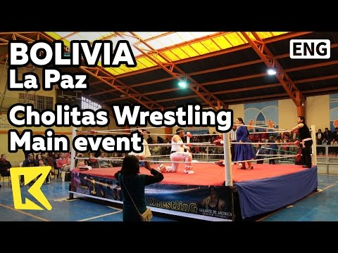 【K】Bolivia Travel-La Paz[볼리비아 여행-라파스]촐리타 매인 경기/Cholitas/Wrestling/Main event/Game/Woman