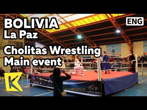 【K】Bolivia Travel-La Paz[볼리비아 여행-라파스]촐리타 매인 경기/Cholitas/Wrestling/Main event/Game/Woman