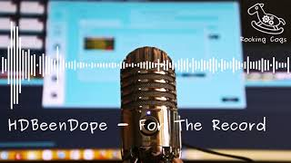 Hdbeendope For The Record RockingCogs.mp3
