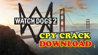 Watch Dogs 2 CPY Crack Download | CPY Game