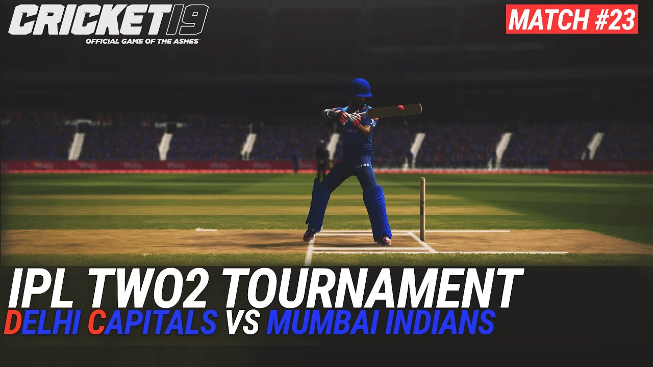 CRICKET 19 - IPL2020 TWO2 - MATCH #23 - DELHI CAPITALS vs MUMBAI INDIANS