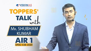 Toppers Talk with Mr. Shubham Kumar, Rank 1, UPSC Civil Services 2020