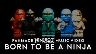 Lego Ninjago Music Video - Born to be a Ninja