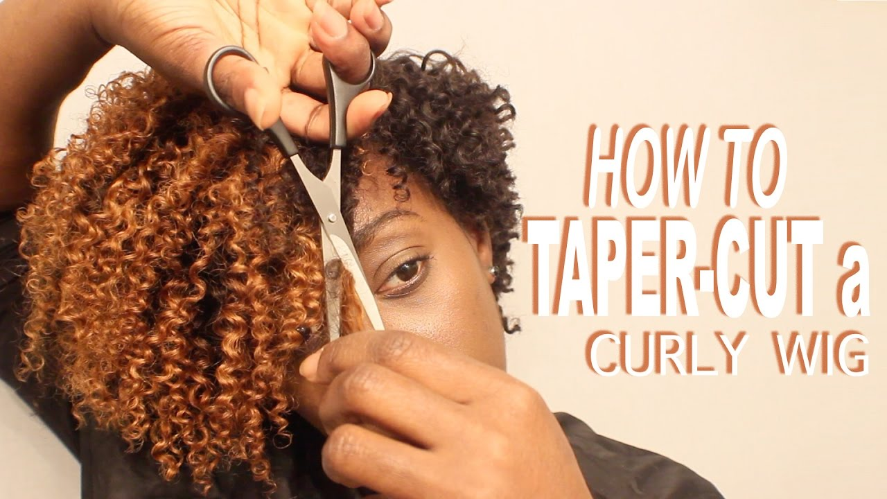 How To Cut Amp Style A Tapered Cut Curly Wig Wig Sale