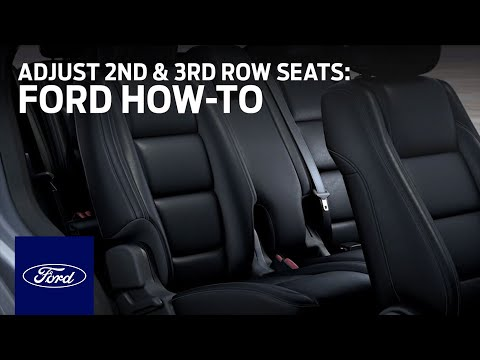 Adjusting 2nd and 3rd Row Seats | Ford How-To | Ford