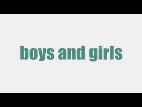 boys and girls [KARAOKE]